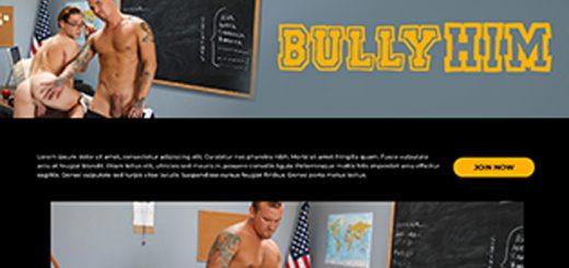 BullyHim